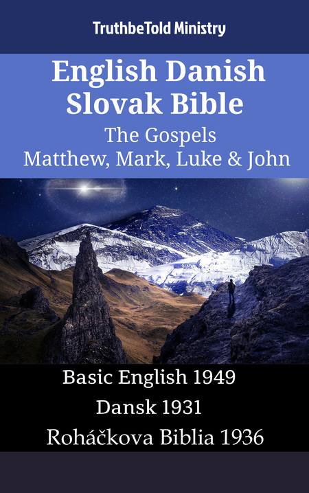 English Danish Slovak Bible - The Gospels - Matthew, Mark, Luke & John