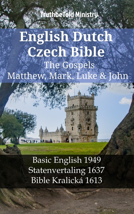 English Dutch Czech Bible - The Gospels - Matthew, Mark, Luke & John