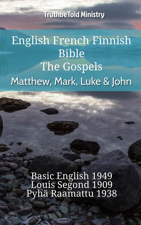 English French Finnish Bible - The Gospels - Matthew, Mark, Luke & John