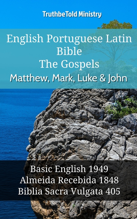 English Portuguese Latin Bible - The Gospels - Matthew, Mark, Luke & John