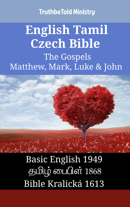 English Tamil Czech Bible - The Gospels - Matthew, Mark, Luke & John