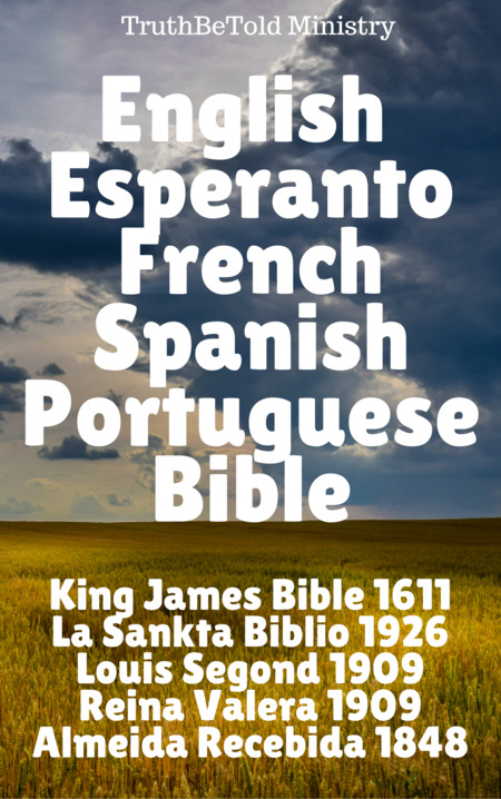English Esperanto French Spanish Portuguese Bible
