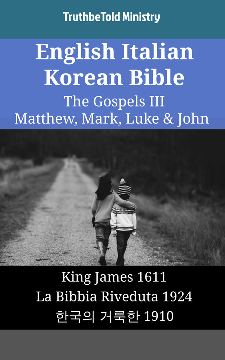 English Italian Korean Bible - The Gospels III - Matthew, Mark, Luke & John