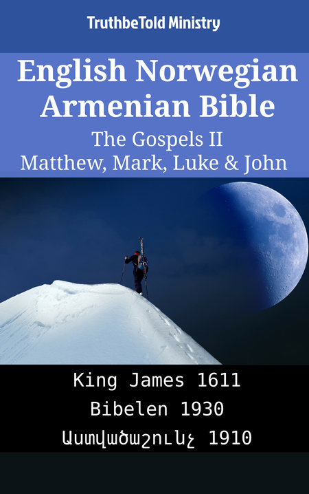 English Norwegian Armenian Bible - The Gospels II - Matthew, Mark, Luke & John
