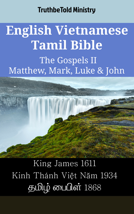 English Vietnamese Tamil Bible - The Gospels II - Matthew, Mark, Luke & John