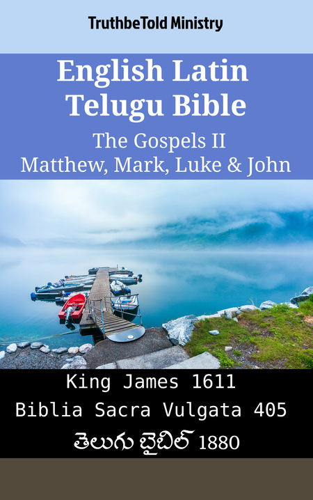 English Latin Telugu Bible - The Gospels II - Matthew, Mark, Luke & John