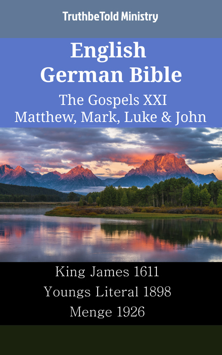 English German Bible - The Gospels XXI - Matthew, Mark, Luke & John