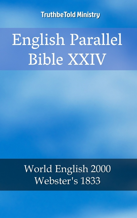 English Parallel Bible XXIV